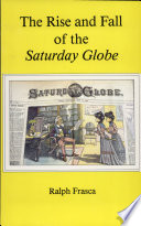 The Rise And Fall Of The Saturday Globe
