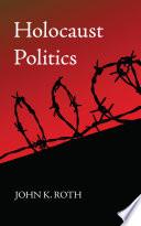 Holocaust Politics