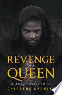 Revenge of a Queen