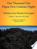 One Thousand One Papua New Guinean Nights Tales Form 1972 1985