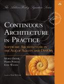 Continuous Architecture in Practice