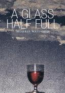 A Glass Half Full Pdf/ePub eBook