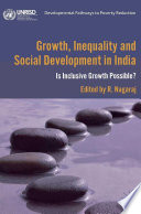 Growth Inequality And Social Development In India