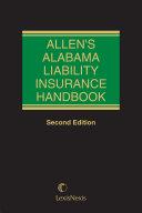 Allen s Alabama Liability Insurance Handbook