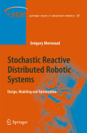 Pdf Stochastic Reactive Distributed Robotic Systems Telecharger