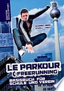 Le Parkour und Freerunning