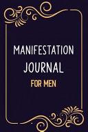 Manifestation Journal for Men
