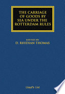 The Carriage Of Goods By Sea Under The Rotterdam Rules