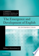 The Emergence and Development of English