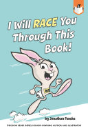 I Will Race You Through This Book! Book