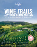 Wine Trails   Australia   New Zealand