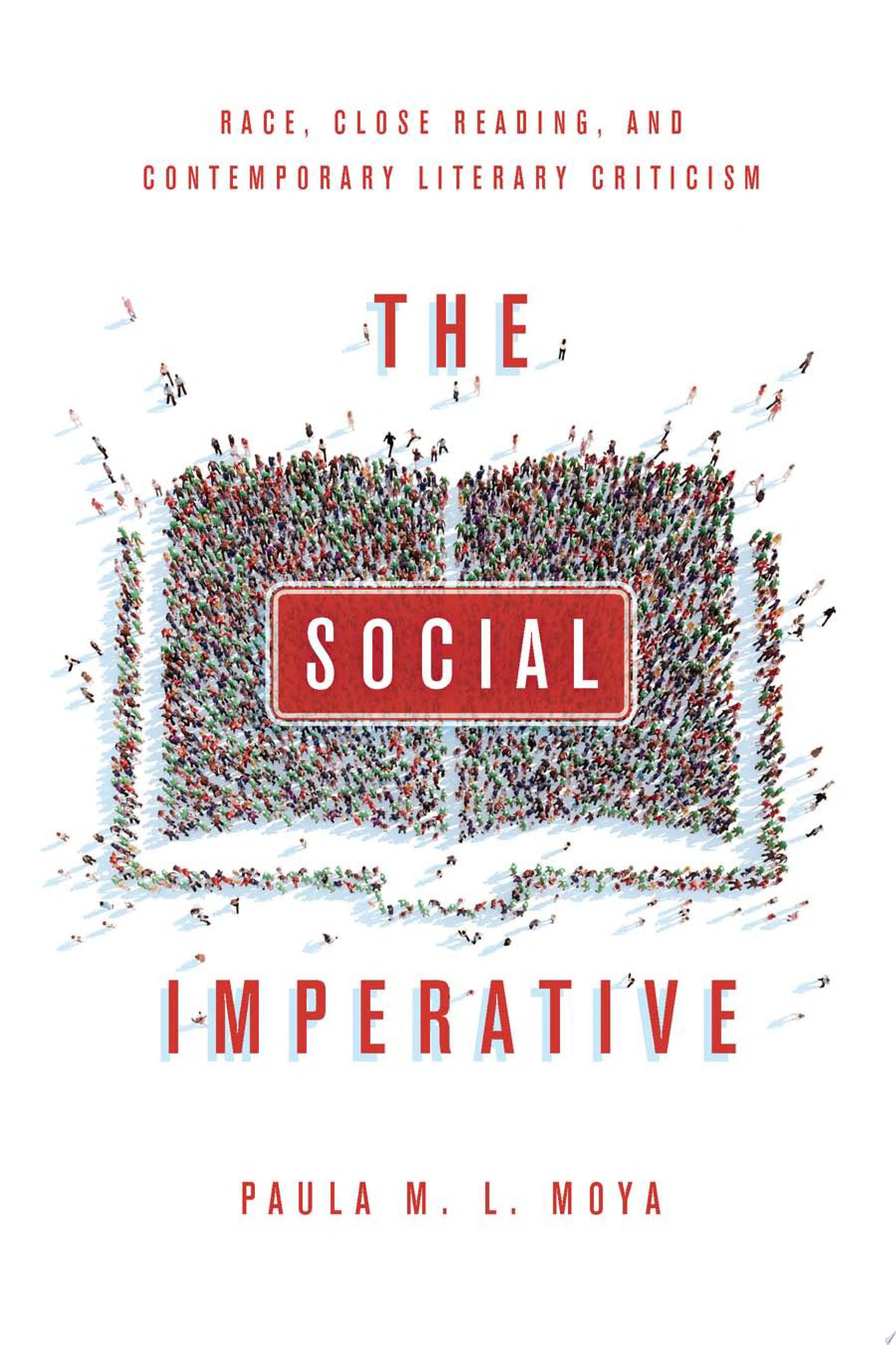 The social imperative  race  close reading  and contemporary literary criticism