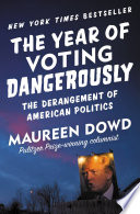 The Year of Voting Dangerously Book
