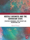 Pdf Hostile Business and the Sovereign State