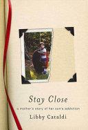 Stay Close Book