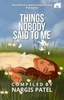 Things nobody said to me