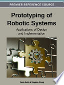 Prototyping of Robotic Systems  Applications of Design and Implementation Book
