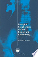 Urological Complications Of Pelvic Surgery And Radiotherapy Book PDF