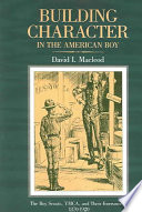 Building Character in the American Boy