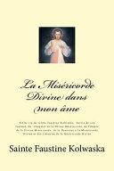 La Miséricorde Divine Dans Mon âme