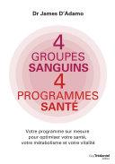 4 groupes sanguins 4 programmes santé Pdf/ePub eBook