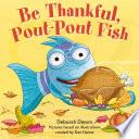 Be Thankful  Pout Pout Fish