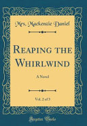 Reaping The Whirlwind Vol 2 Of 3