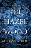 The Hazel Wood Book