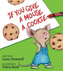 If You Give a Mouse a Cookie 25th Anniversary Edition Book PDF
