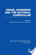 Sense and Nonsense and the National Curriculum