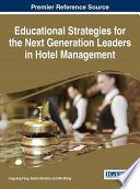 Educational Strategies for the Next Generation Leaders in Hotel Management