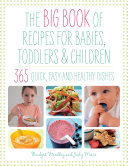 Big Book of Recipes for Babies, Toddlers & Children Pdf/ePub eBook