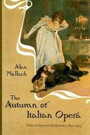 Pdf The Autumn of Italian Opera