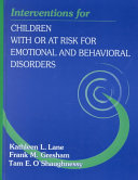 Interventions For Children With Or At Risk For Emotional And Behavioral Disorders Book PDF