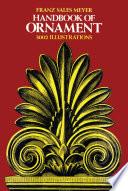 """Handbook of Ornament"" by Franz Sales Meyer"