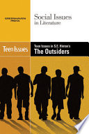 Teen Issues in S.E. Hinton's The Outsiders