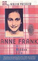 Anne frank a hidden life mirjam pressler google books anne frank a hidden life mirjam pressler no preview available 2001 fandeluxe Epub