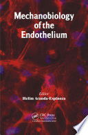 Mechanobiology of the Endothelium Book