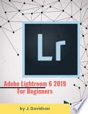 Adobe Lightroom 6 2019  For Beginners