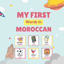 My First Words in Moroccan