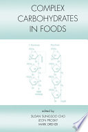Complex Carbohydrates in Foods