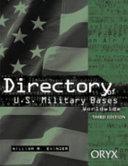 Directory of U S  Military Bases Worldwide