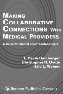 Making Collaborative Connections with Medical Providers