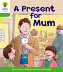 Books - A Present for Mum | ISBN 9780198481294