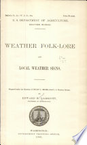 Weather folk-lore and local weather signs...