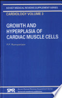 Growth And Hyperplasia Of Cardiac Muscle Cells Book PDF