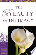 The Beauty of Intimacy  Women of the Word Bible Study Series