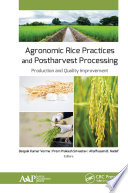 Agronomic Rice Practices and Postharvest Processing