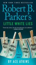 Pdf Robert B. Parker's Little White Lies Telecharger