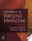 """Textbook of Natural Medicine E-Book"" by Joseph E. Pizzorno, Michael T. Murray"